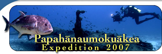 2007 Papahanaumokuakea Expedition