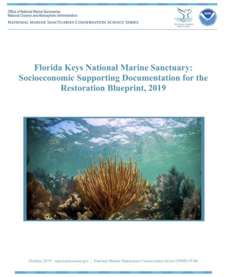 Florida Keys National Marine Sanctuary: Socioeconomic Supporting Documentation for the Restoration Blueprint, 2019 report cover